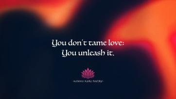 """Love Unleashed."" ""Take me back Tuesday!"" ©Ninnu Kori Poetry and @ninnukoripoetry, 2017. (Comment, Like, Tag, Share, Enjoy!) Tag: #ninnukoripoetry Instagram/Twitter: @ninnukoripoetry"